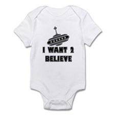 I Want 2 Believe UFO 18 Infant Bodysuit