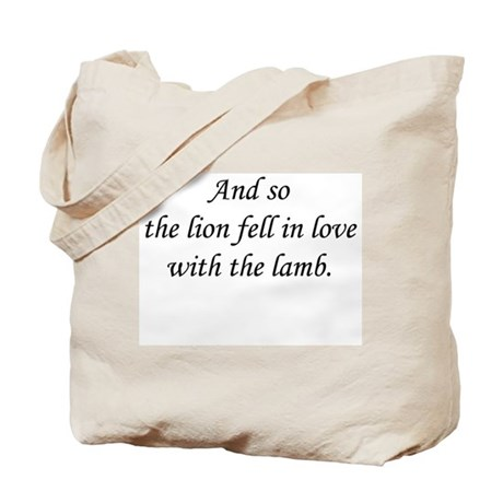 And so the Lion fell in Love. Tote Bag