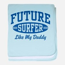 Future Surfer Like My Daddy baby blanket