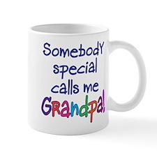 SOMEBODY SPECIAL CALLS ME GRANDPA! Mug