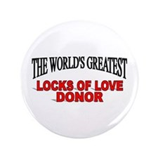 """The World's Greatest Locks of Love Donor"" 3.5"" Bu"
