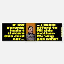 Afford to Fill Gas Tank Bumper Bumper Bumper Sticker