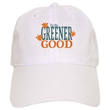 Greener Good Baseball Cap