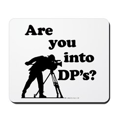 Are you into DP's? Mousepad