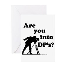 Are you into DP's? Greeting Card
