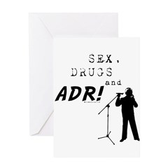 Sex, Drugs and ADR! Greeting Card