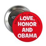 Love honor and Obama