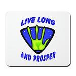 Live Long And Prosper Mousepad
