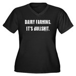 Dairy Farming is Bullshit Women's Plus Size V-Neck