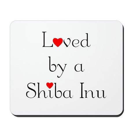 Loved by a Shiba Inu Mousepad