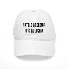 Cattle Breeding is Bullshit Baseball Cap