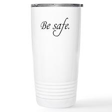 Be Safe Travel Coffee Mug