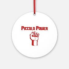 Piccolo Power Ornament (Round)