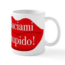 baciami stupido - kiss me stupid Mug