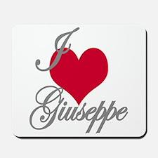 I love (heart) Giuseppe Mousepad