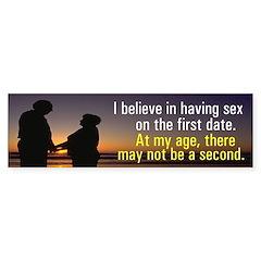 Sex on the first date (Bumper Sticker)