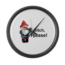 Gnome Bitch Please Large Wall Clock