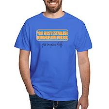 Pee on your stuff T-Shirt