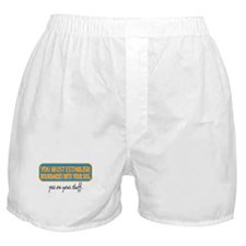 Pee on your stuff Boxer Shorts