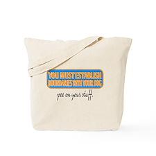Pee on your stuff Tote Bag