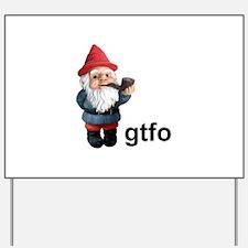 Gnome GTFO Yard Sign
