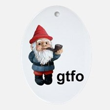 Gnome GTFO Oval Ornament