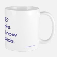 Know Grandkids Mug