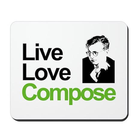 Shosti's Live Love Compose Mousepad