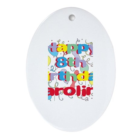 Caroline's 8th Birthday Oval Ornament