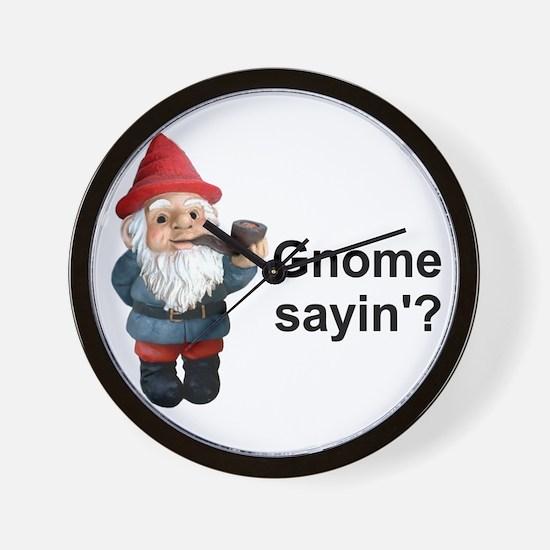 Gnome Sayin' Wall Clock