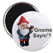 Gnome Sayin' Magnet