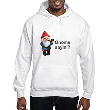 Gnome Sayin' Hoodie