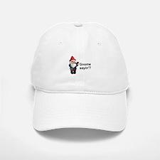 Gnome Sayin' Baseball Baseball Cap
