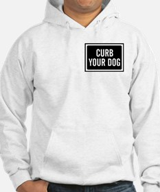 Curb Your Dog Hoodie