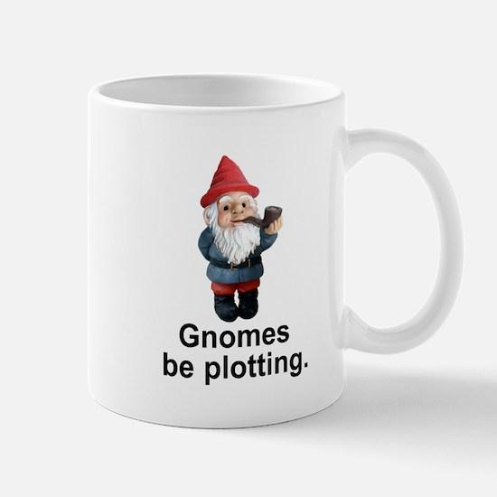 Gnomes be plotting Mug