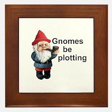 Gnomes be plotting Framed Tile
