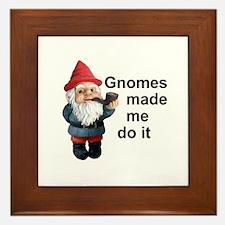Gnomes made me do it Framed Tile