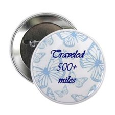 Traveled 500+ miles Blue Butterflies Button