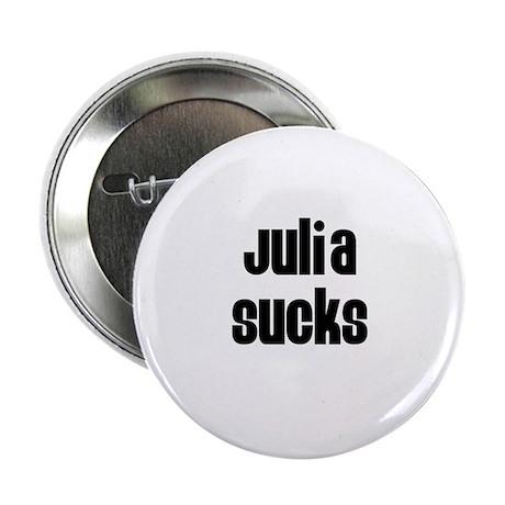 "Julia Sucks 2.25"" Button (100 pack)"