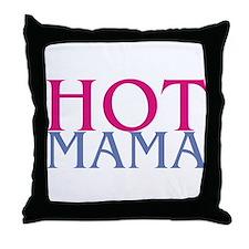 Hot Mama Throw Pillow