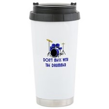 Don't Mess With The Drummer Ceramic Travel Mug