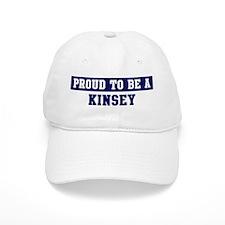 Proud to be Kinsey Baseball Cap