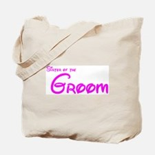 Sister of the Groom's Tote Bag