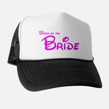 Sister of the Bride's Trucker Hat