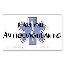 I am on Anticoagulants Decal