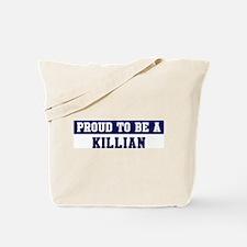 Proud to be Killian Tote Bag