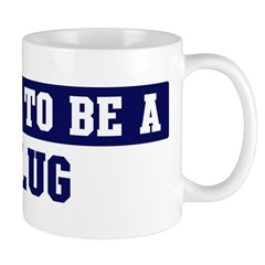 Proud to be Klug Mug
