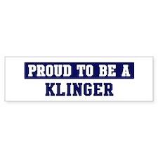 Proud to be Klinger Bumper Bumper Sticker