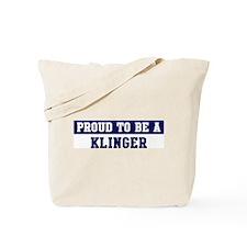 Proud to be Klinger Tote Bag