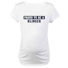 Proud to be Klinger Shirt